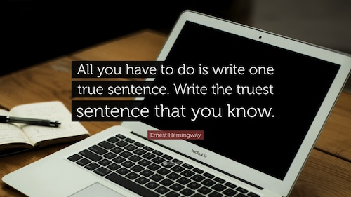 46062-Ernest-Hemingway-Quote-All-you-have-to-do-is-write-one-true